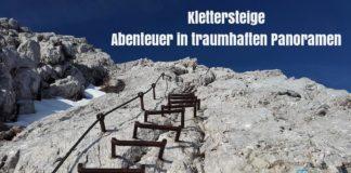 Klettersteig Abenteuer traumhaften Panoramen