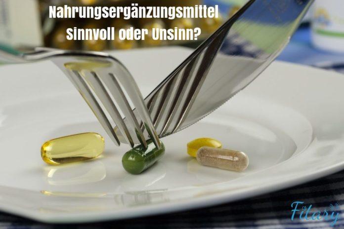 Nahrungsergänzungsmittel - sinnvoll oder unsinn