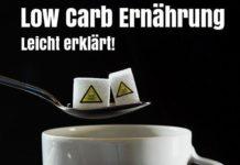 Low Carb Ernährung leicht erklärt. Die Erklärung.