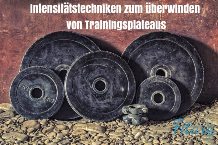 Intensitätstechniken Kraftsport, Intensitätstechniken Bodybuilding, Intensivierungstechniken