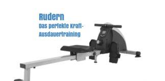 Rudern mit dem Rudergerät - Das perfekte Kraft - Ausdauertraining